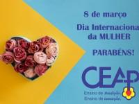 08.03.2019 - Dia Internacional  da Mulher